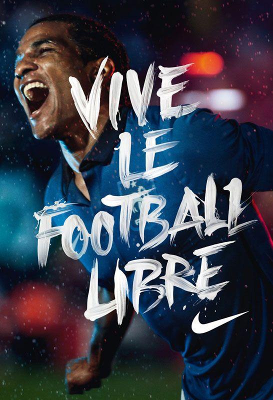 Vive le football libre - NIKE