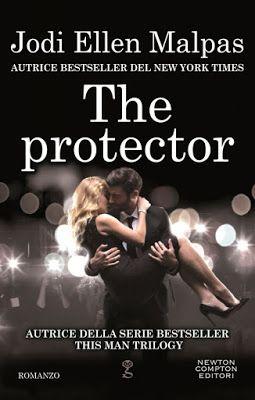 Leggere Romanticamente e Fantasy: Anteprima: THE PROTECTOR di Jodi Ellen Malpas