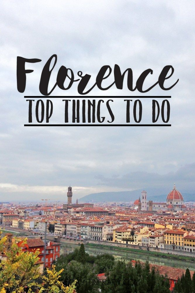 Florence, Italy - Top Things to do and Best Sight to Visit on a Short Stay