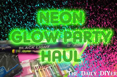 Neon Glow Party Supply Haul! Tips for shopping for glow products.  Food ideas.  10th birthday. Slumber party.  Glow party decorations