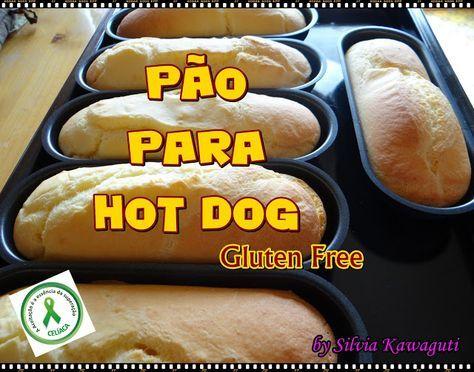 Não Contém Gluten: Pão para Hot Dog Não Contém Gluten