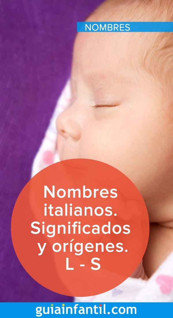 Nombres De Origen Italiano Para Tu Bebé L S Nombres Italianos Para Niños Nombres De Niños Varones Nombres Para Bebes Hombres