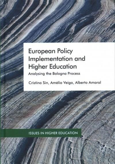 European Policy Implementation and Higher Education: Analysing the Bologna Process