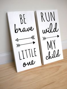 Tribal Nursery Decor, Tribal Baby Shower, Woodland Nursery Decor, Boho Nursery, Be Brave Little One, Run Wild My Child, SET OF 2 SIGNS