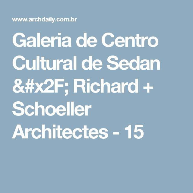 Galeria de Centro Cultural de Sedan / Richard + Schoeller Architectes - 15
