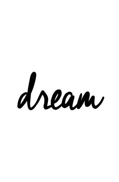 Dream.