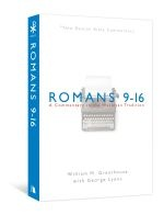 NBBC, Romans 9-16     A Commentary in the Wesleyan Tradition     By: George Lyons, Dr. William Greathouse