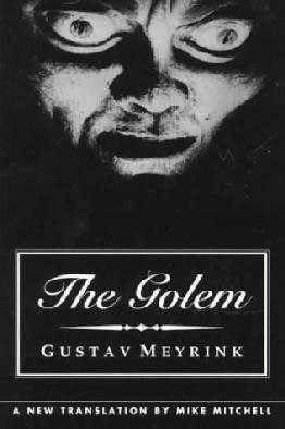 The Golem, by Gustav Meyrink