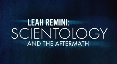 Rating? ~ Documentary = Leah Remini: Scientology and the Aftermath - 2016-Present