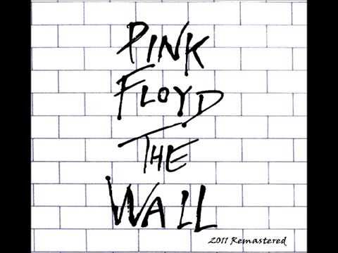 Pink Floyd - The Wall (FULL ALBUM) (2011 Remastered)...All and all...just another brick in the wall...