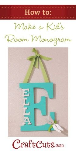 Turn plain wood lettering into this whimsical monogram for your kid's room | CraftCuts.com