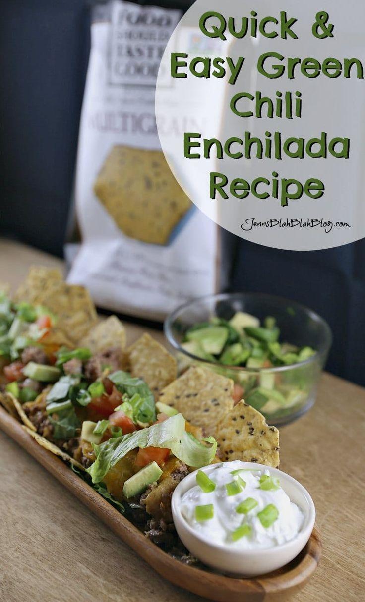 Quick & Easy Green Chili Chip Enchilada | Recipe | Chili, Enchiladas ...