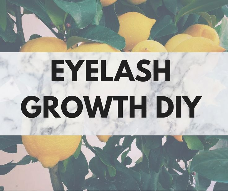 how to make your eyelashes grow fast naturally