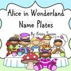 Alice in Wonderland Student Name Plates (42 different styles!) http://www.teacherspayteachers.com/Product/Alice-in-Wonderland-Name-Plates-795974