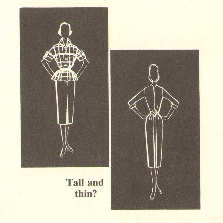 1950s-Silhouette-The-Tall-thin-girl. The tall thin woman should say no to slinky dresses and styles. Narrow skirts, close shoulder lines, long tightly fitted sleeves, long vertical openings, and deep v-necklines only accent her extreme height. She should wear skirts that give her softness and breadth – such as dirndl skirts, widely pleated skirts, circular or extremely flared skirts, gathered tiers, and perky bouffant styles.