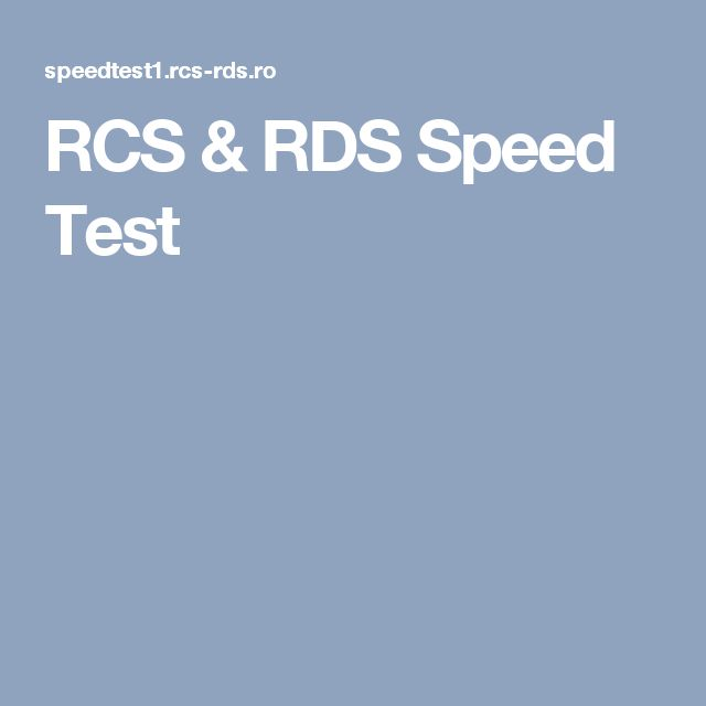 RCS & RDS Speed Test