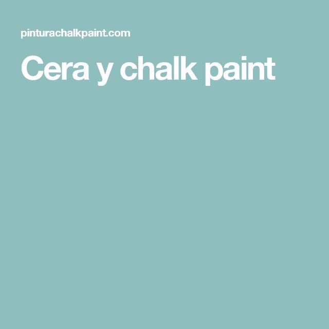 Cera y chalk paint