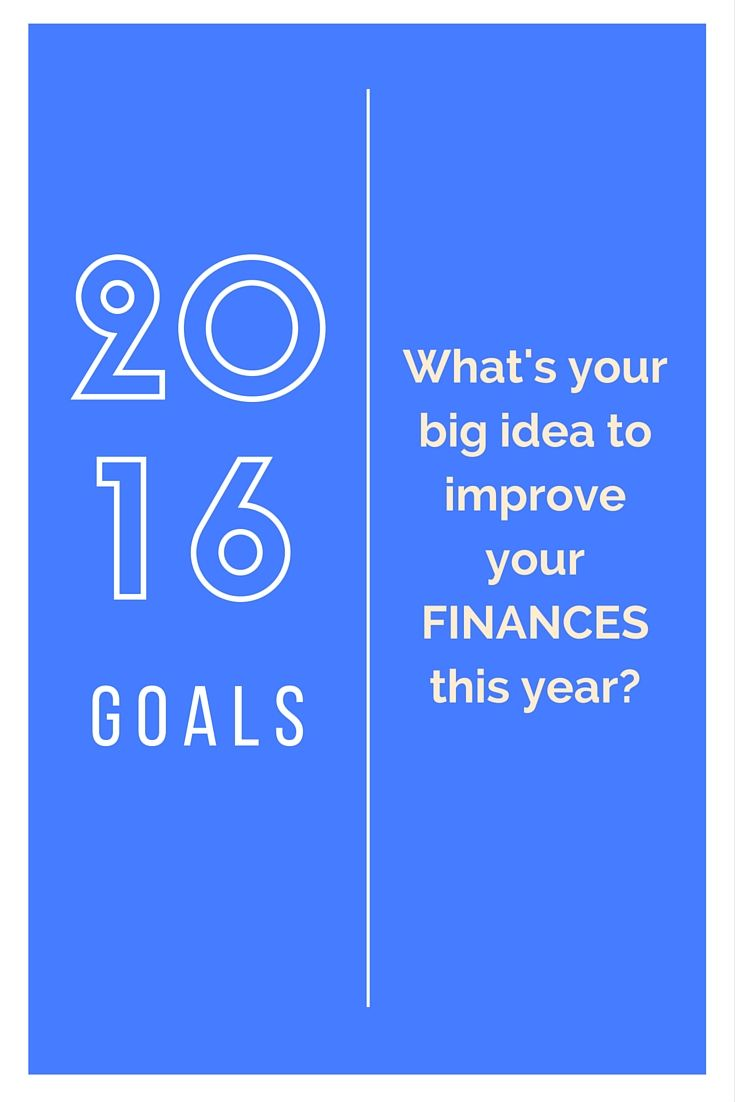 It's never too late to make or amend your goals for 2016. How do you plan on starting your journey to financial freedom?