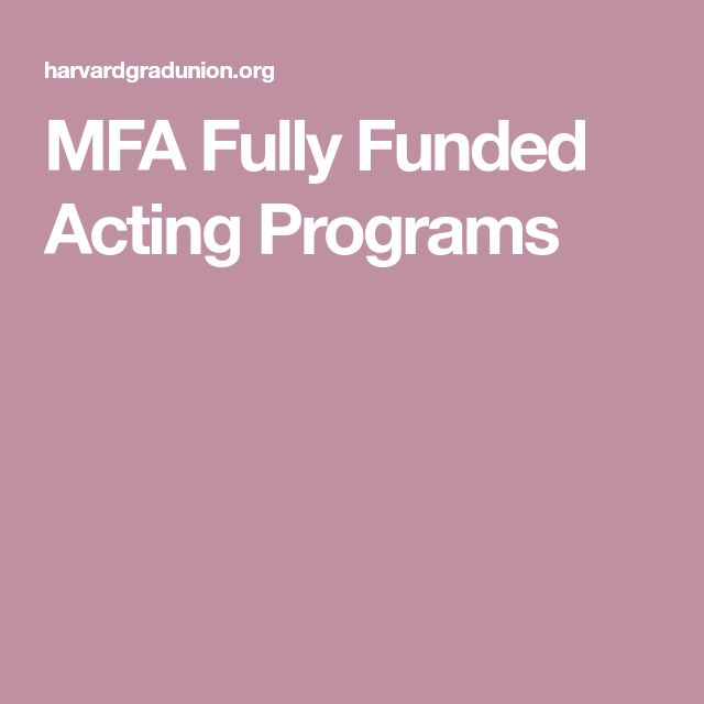MFA Fully Funded Acting Programs