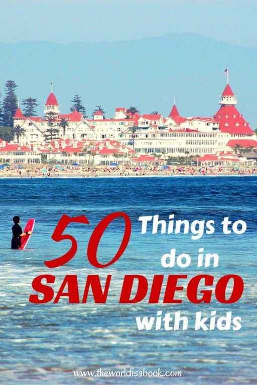 Hotel Del Coronado - 50 Things to Do In San Diego With Kids categorized by interests and seasonal events and activities - California with Kids