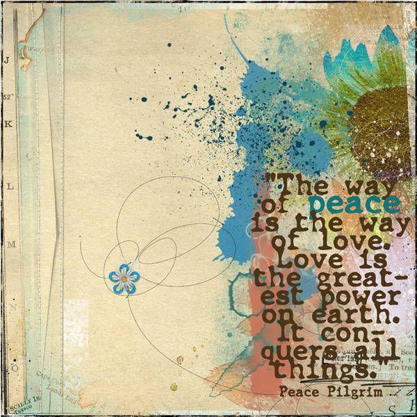 peace: Quotes Zen, Peace 3, Quotes Words Sayings, Peace Pilgrims, Inspiration Quotes Wisdom, Peace Lov, Peace And Love, Peace Happy, Pilgrims Quotes