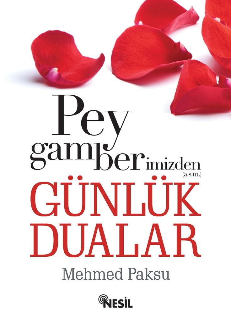 Mehmed Paksu - Peygamberimizden (a.s.m.) Günlük Dualar
