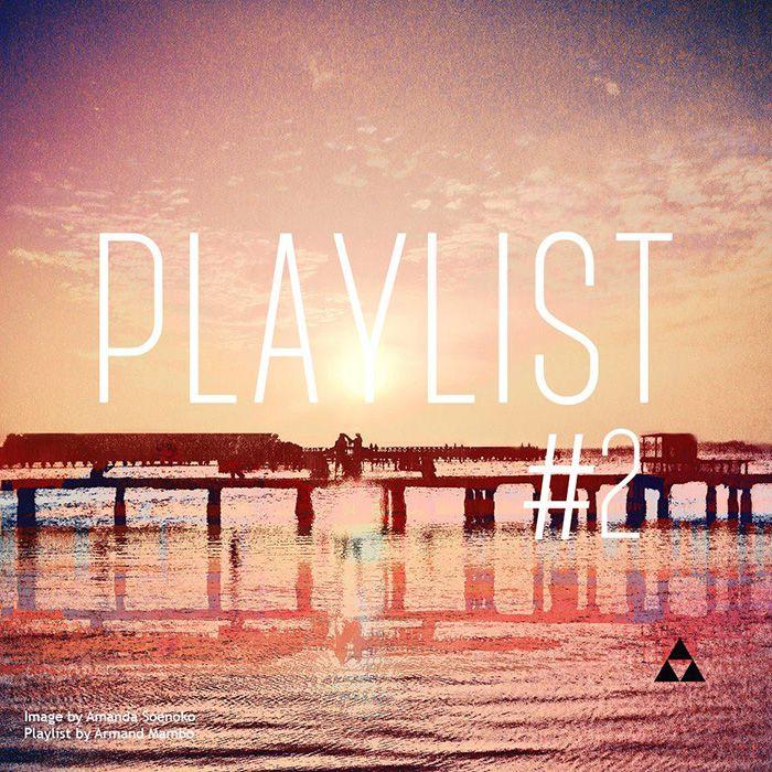 Playlist #2 - Soulhealer by Armand Mambo