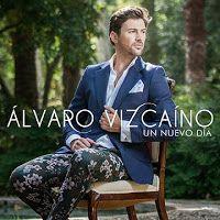"""RADIO   CORAZÓN  MUSICAL  TV: ALVARO VIZCAINO PRESENTA SU NUEVO ÁLBUM """"UN NUEVO ..."""