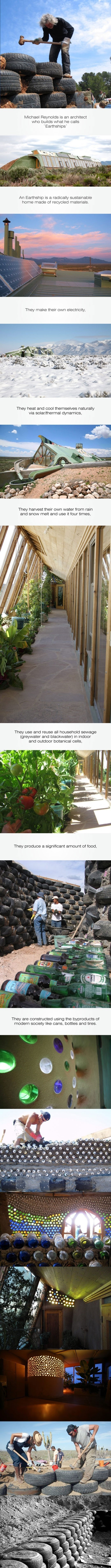 Earthship home. Just awesome. I really, really want one!!!!!!!!!!!!!!!!