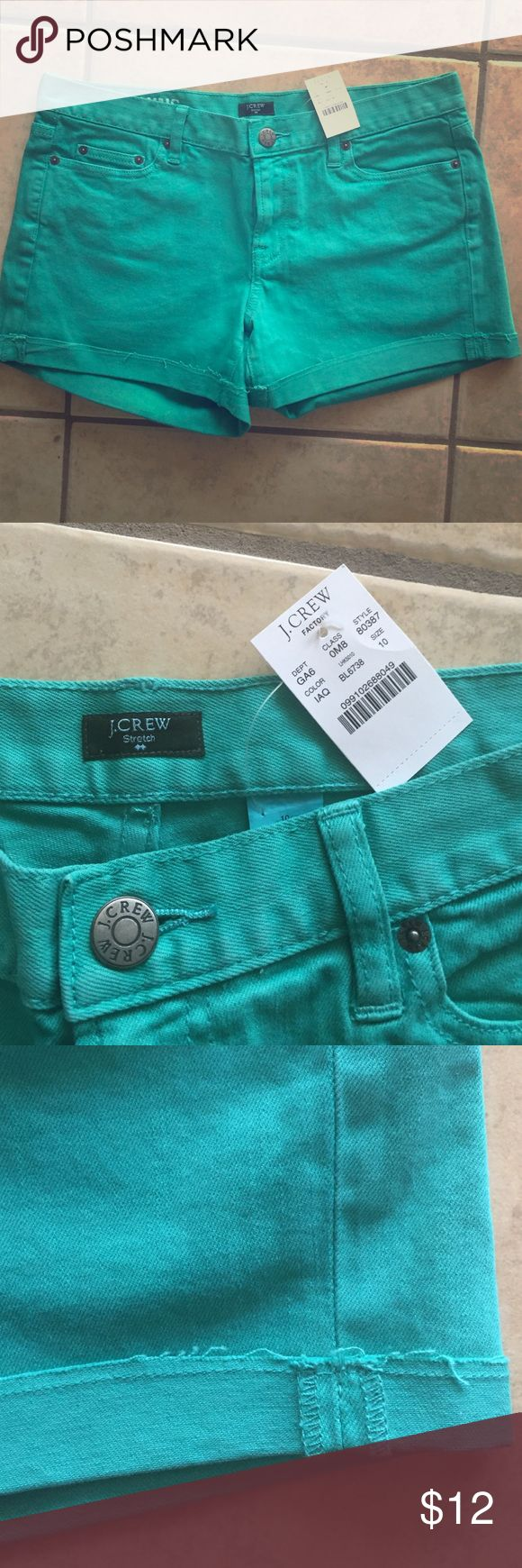 J Crew Turquoise Shorts Brand new summery turquoise shorts from J. Crew! Tags still on and never worn. Stretchy. Cutoff style but still nice and clean hems. Size 10. J. Crew Shorts Jean Shorts