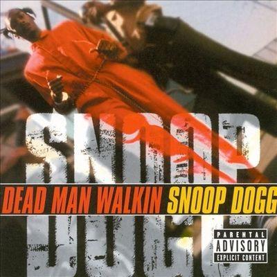 Dead Man Walking - Snoop Dogg