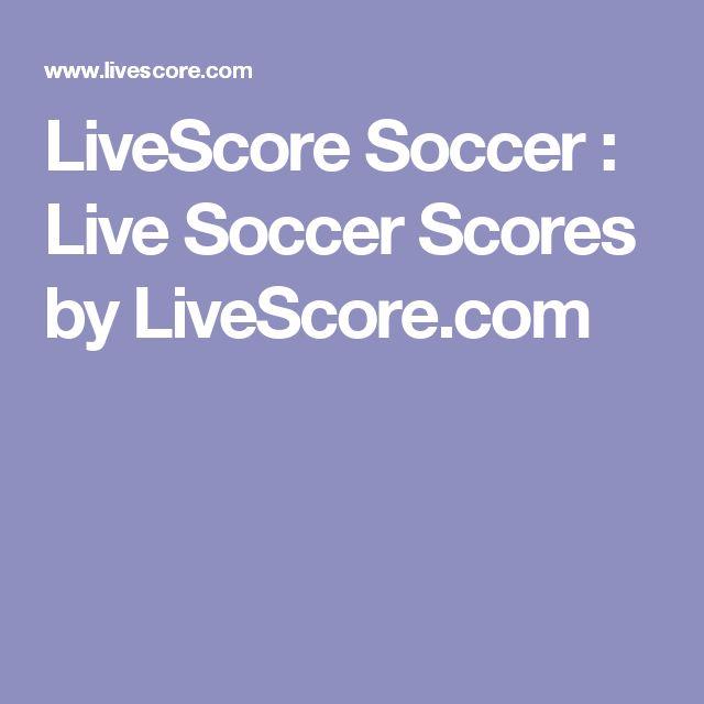 LiveScore Soccer : Live Soccer Scores by LiveScore.com