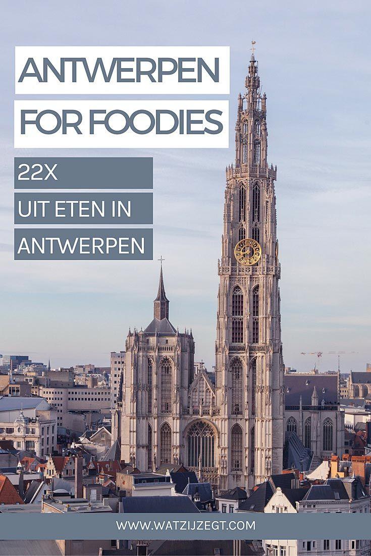 22x Uit eten in Antwerpen | Antwerpen for foodies | Restaurants Antwerpen | Hotspots