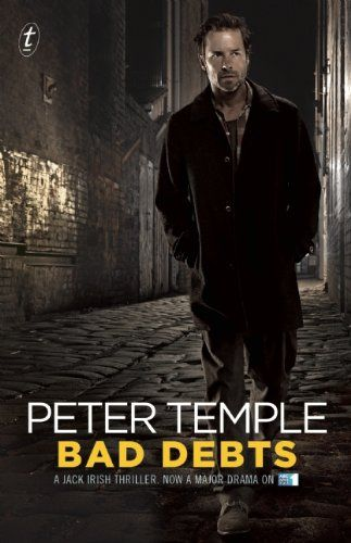 Bad Debts (1996) Jack Irish # 1 - Peter Temple