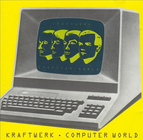 Computer World - Kraftwerk | Songs, Reviews, Credits, Awards | AllMusic