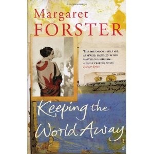 Keeping the World Away by Forster, Margaret