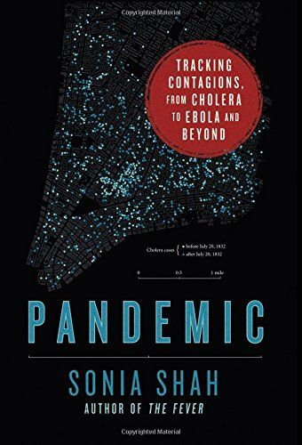 Pandemic: Tracking Contagions, from Cholera to Ebola and Beyond by Sonia Shah http://www.amazon.com/dp/0374122881/ref=cm_sw_r_pi_dp_6UE-wb0A0FR10