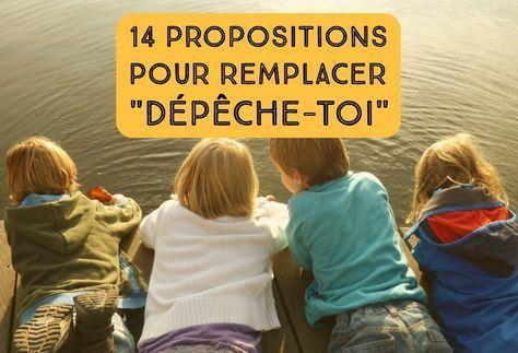 """14 propositions pour remplacer les """"Dépêche-toi"""" et autres """"Moi, je m'en vais !"""""""