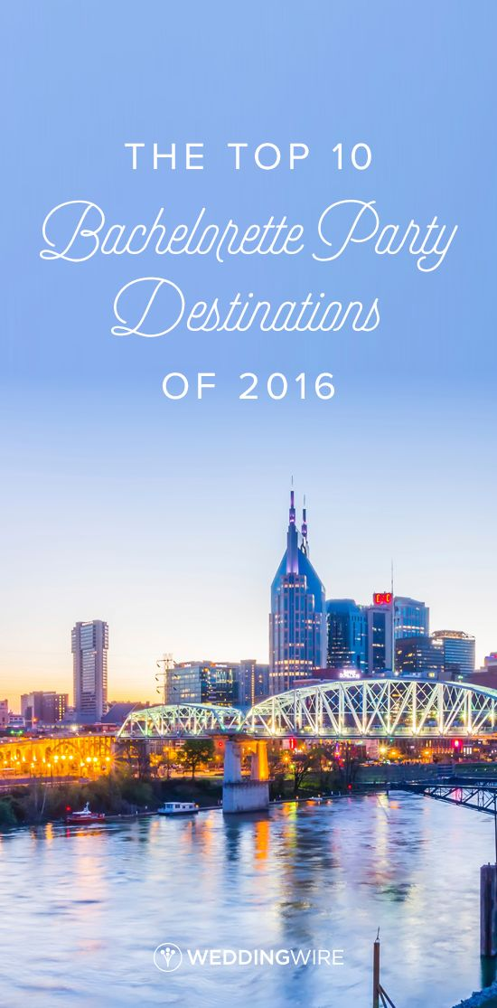 The Top 10 Bachelorette Party Destinations of 2016: Bachelorette party destination ideas on @weddingwire!