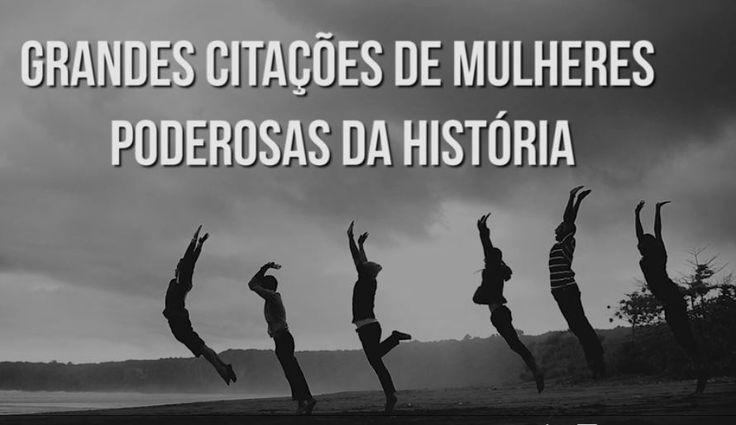 Essas grandes citações de mulheres importantes da história é uma mensagem de incentivo e inspiração a todos! Confira!http://www.tudoporemail.com.br/content.aspx?emailid=8668