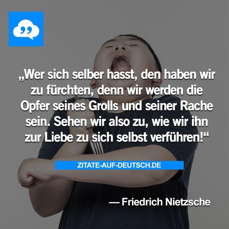 #Groll, #Hass, #Liebe, #Opfer, #Rache, #Spruch, #Sprüche, #Zitat, #Zitate, #FriedrichNietzsche