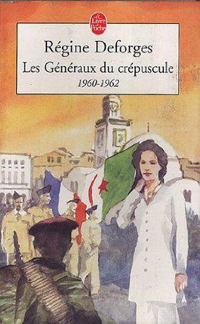 La Bicyclette bleue, tome 9 : Les généraux du crépuscule - Régine Deforges