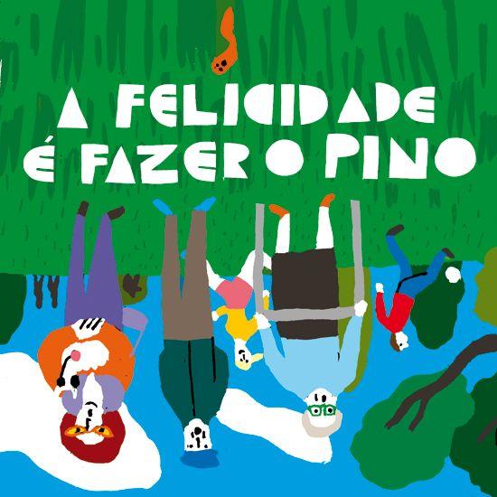 HAPPINESS IS TO DO A HANDSTAND, Bernardo Carvalho