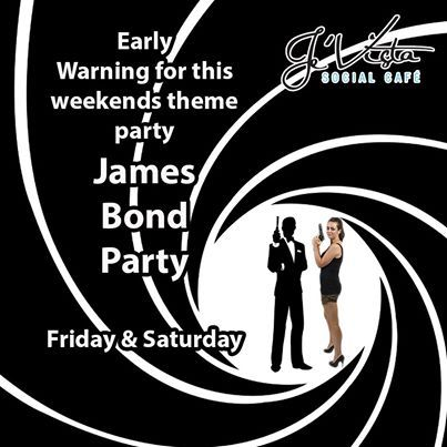 Welcome to Monday at Je'Vista Social Café Jeffrey's Bay. We thought we would give you early notice of our intentions for this weekend. Join us for a James Bond Theme party this Friday and Saturday night. Lets see you shaken not stirred. #themeparty #Fun #Jamesbondtheme