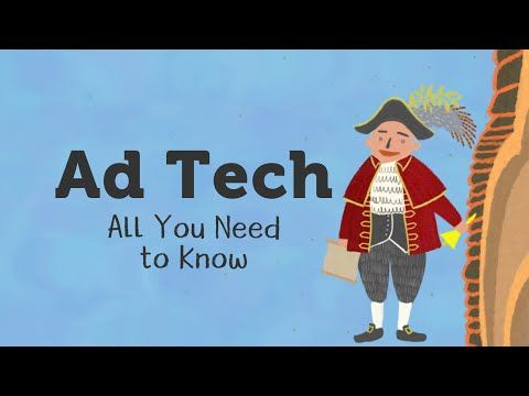 Ad Tech Industry: All You Need to Know