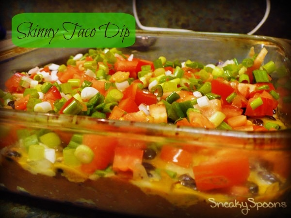 Skinny Taco Dip | SneakySpoons | Snacks and Party Ideas | Pinterest