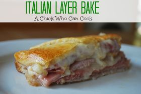 A Chick Who Can Cook: Italian Layer Bake