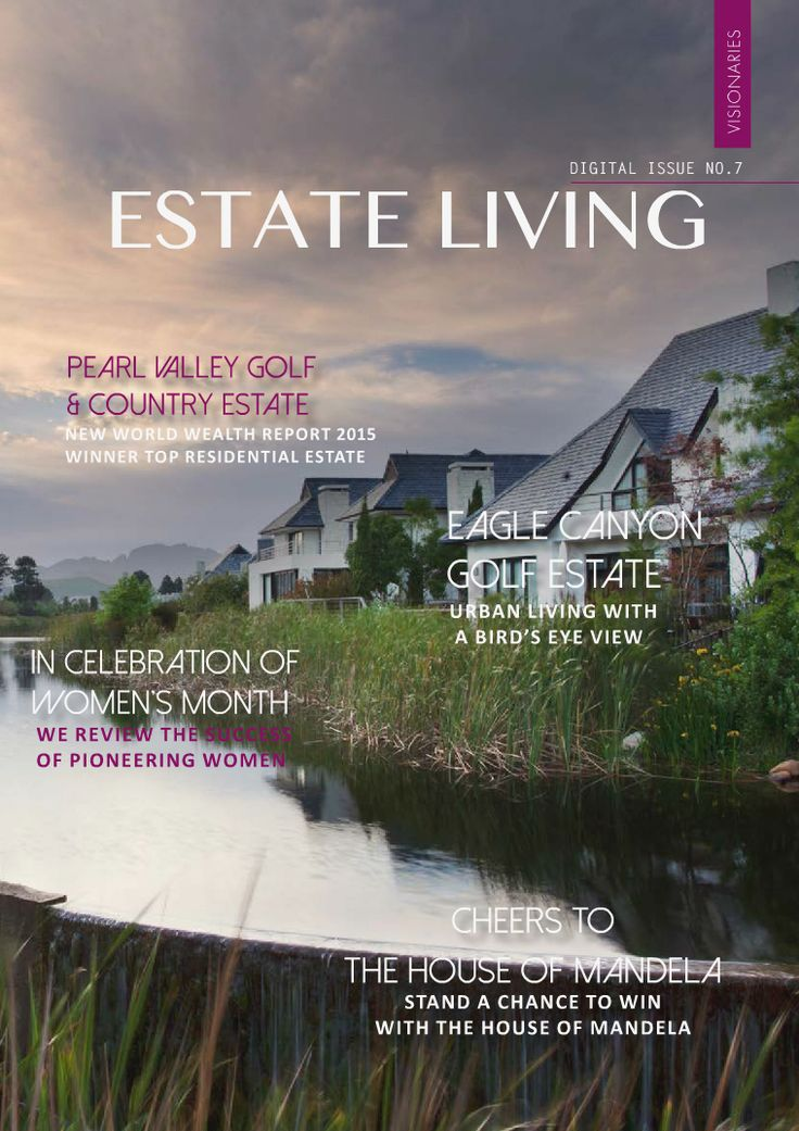 Estate living Digital Magazine Issue 7