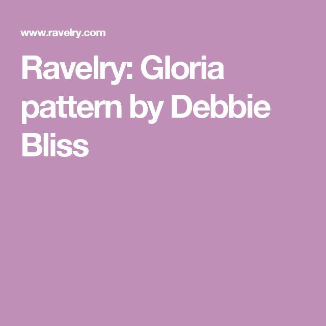 Ravelry: Gloria pattern by Debbie Bliss