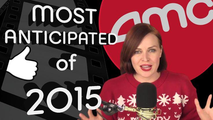 Top 10 Most Anticipated Films Of 2015: Alicia Malone Edition - AMC